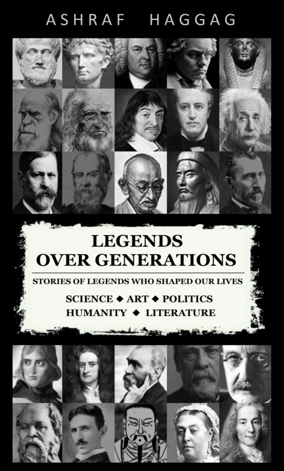 Legends Over Generations, Ashraf Haggag, Book Review, Bookish Fame, Khyati Gautam