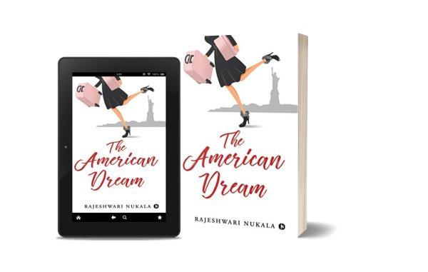The American Dream, Rajeshwari Nukala, Book Review